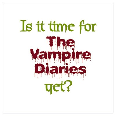 Time for Vampire Diaries Wall Art Poster
