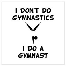 Do A Gymnast Wall Art Poster