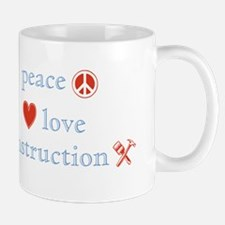 Peace, Love and Construction Mug