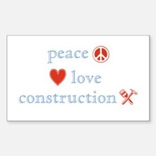 Peace, Love and Construction Decal