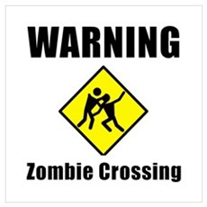 Zombie Crossing Wall Art Poster