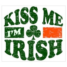 Kiss Me Im Irish Wall Art Poster