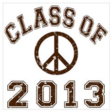Class Of 2013 Peace Wall Art Poster