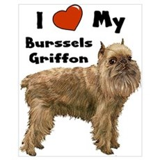 I Love My Brussels Griffon Wall Art Poster