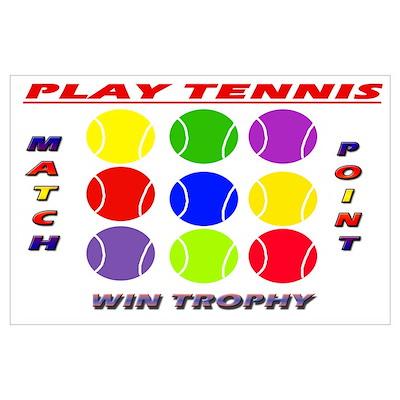 Play Tennis Wall Art Poster