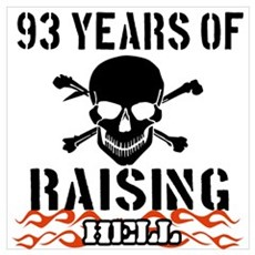 93 years of raising hell Wall Art Framed Print