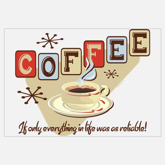 Reliable Coffee Wall Art