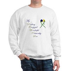 Downs Syndrome Son Sweatshirt