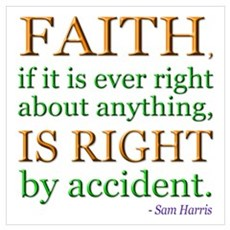 """Faith...accident"" Wall Art Poster"