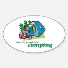 Never Too Young to Start Camping Oval Decal