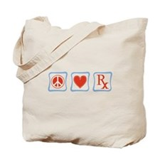 Peace, Love and Pharmacists Tote Bag