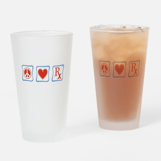 Peace, Love and Pharmacists Drinking Glass
