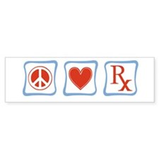 Peace, Love and Pharmacists Bumper Sticker