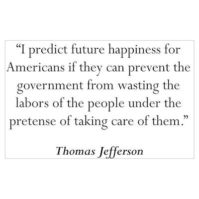Thomas Jefferson Quote #5 Wall Art Poster