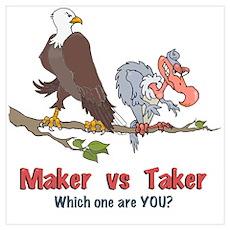 Maker vs Taker Wall Art Poster