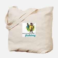 Never Too Young to Start Fishing Tote Bag