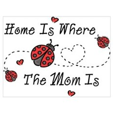 Ladybug Home Is Mom Wall Art Poster