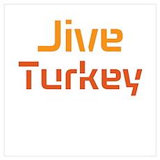 Jive Turkey Wall Art Poster