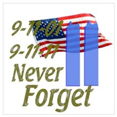 9-11 / Flag / Never Forget Wall Art Poster