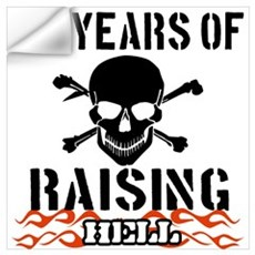 63 years of raising hell Wall Art Wall Decal