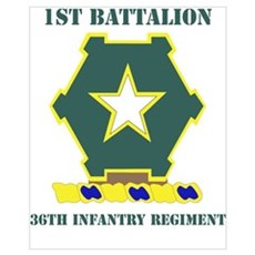DUI - 1st Bn - 36th Infantry Regt with Text Mini P Poster