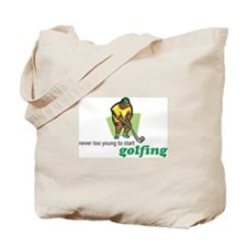 Never Too Young to Start Golfing Tote Bag