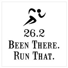 26.2 Been There Run That Wall Art Poster