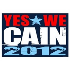 Yes We Cain Wall Art Poster