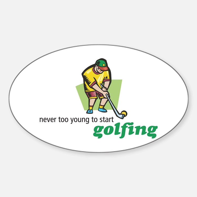 Never Too Young to Start Golfing Oval Decal