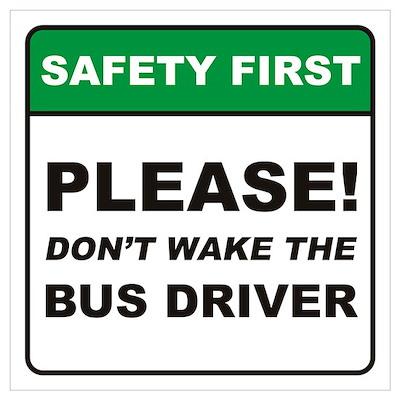 Bus Driver / Wake Wall Art Poster
