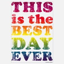 Best Day Ever Wall Art