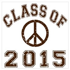 Class Of 2015 Peace Wall Art Poster