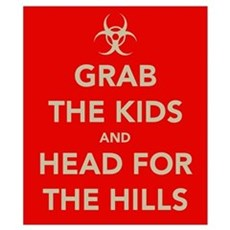 Grab The Kids.... Wall Art Poster