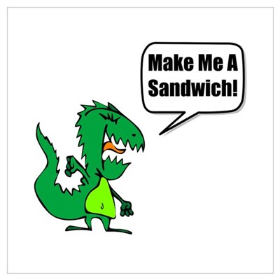 Dinosaur Make Sandwich Wall Art Poster