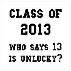 Class Of 2013 Lucky Wall Art Poster