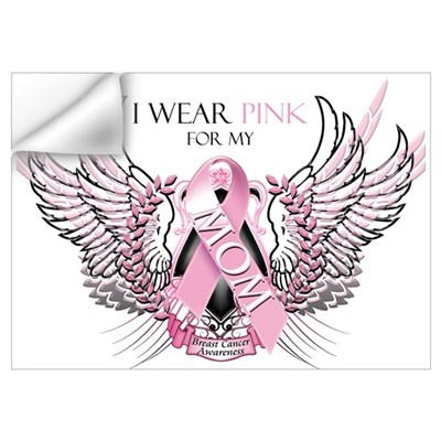 I Wear Pink for my Mom Wall Art Wall Decal