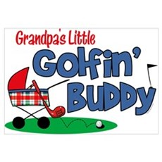 Grandpa's Little Golfin' Buddy Wall Art Poster