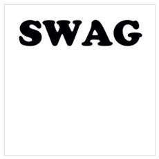 Swag Wall Art Poster