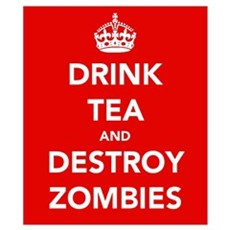 Drink Tea... Wall Art Poster
