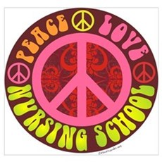 Peace, Love, Nursing School Wall Art Poster