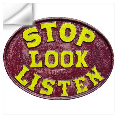 Stop, Look, Listen Wall Art Wall Decal