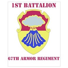 DUI - 1st Bn - 67th Armor Regt with Text Mini Post Poster