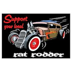 Support Local Rat Rodder Wall Art Poster