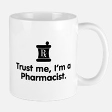 Trust Me I'm a Pharmacist Mug