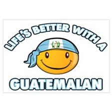 Life's better with a Guatemalan Wall Art