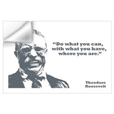 Roosevelt - What You Can Wall Art Wall Decal