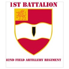 DUI - 3rd Bn - 82nd FA Regt with Text Mini Poster Poster