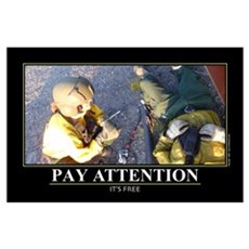 Pay Attention. Wall Art Poster