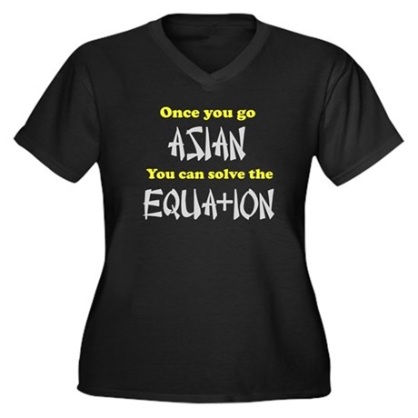 Once You Go Asian Equation Women's Plus Size V-Nec