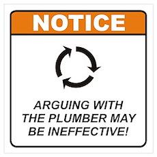 Plumber / Argue Wall Art Poster